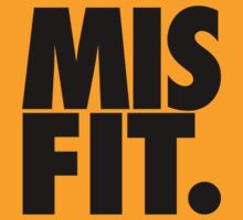MISFIT. by cpinteractive