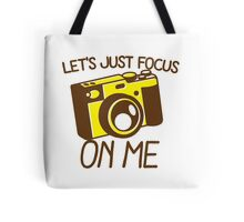 Let's just focus on me with vintage camera Tote Bag