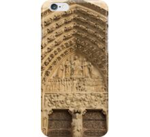 Notre Dame de Paris - 5 - The Portal Of The Last Judgment ©  iPhone Case/Skin