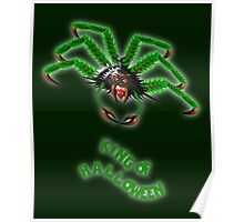 Araneae - The King of Halloween T-shirt, etc. design Poster
