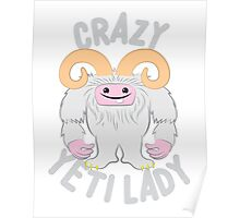 Crazy Yeti (abominable snowman) Lady Poster
