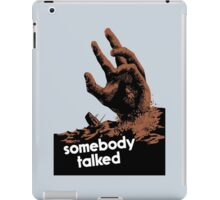 Somebody Talked -- WWII iPad Case/Skin