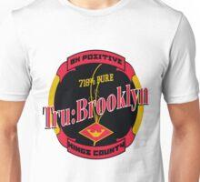 TRU-BROOKLYN Unisex T-Shirt