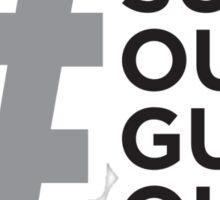 #Sun's Out, Guns Out Sticker