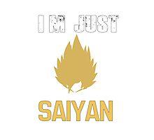 I'm Just Saiyan' Photographic Print