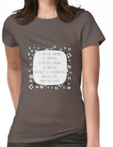 Set me free Womens Fitted T-Shirt