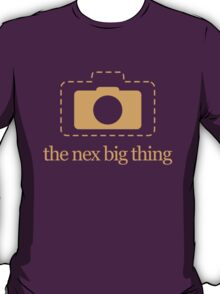 Mirrorless Cameras – Nex Big Thing T-Shirt