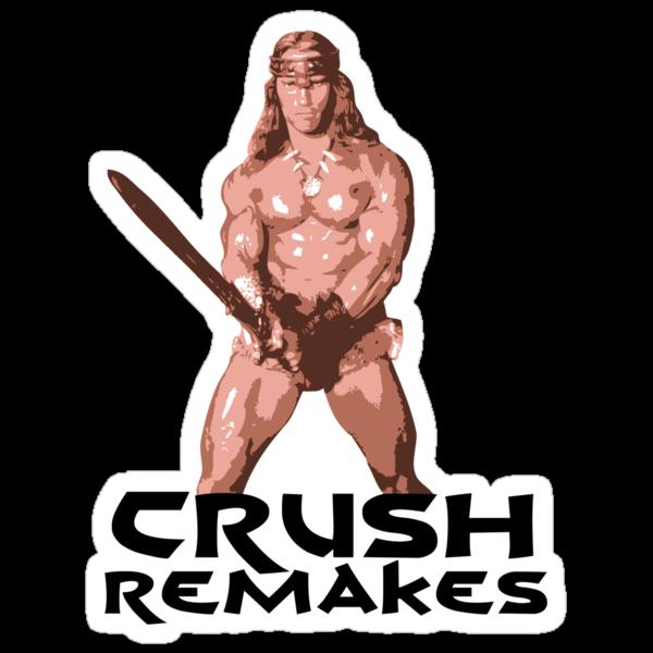 Conan the Barbarian- Crush Remakes by koalakoala
