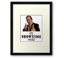 It's Showtime Folks! Framed Print