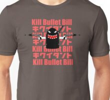 Kill Bullet Bill Unisex T-Shirt