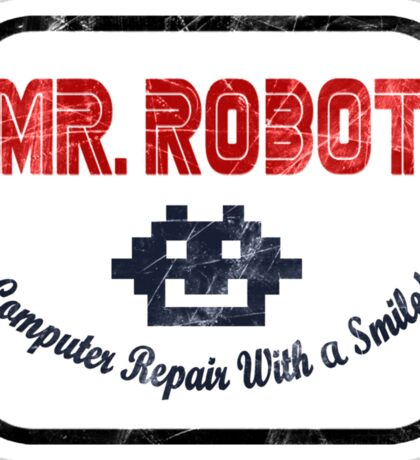 Mr Robot - Computer Repair With A Smile Sticker