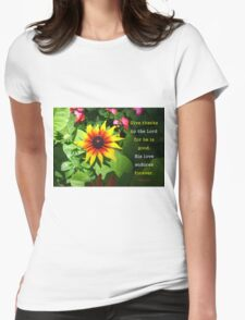Psalm 136:1 His love endures forever - sunflower Womens Fitted T-Shirt