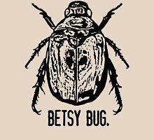 Betsy Bug Unisex T-Shirt