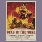 Dead Is The Wind by David Naughton-Shires