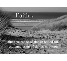 Faith is-gap in the dunes Photographic Print