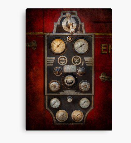 Fireman - Keep an eye on the pressure  Canvas Print