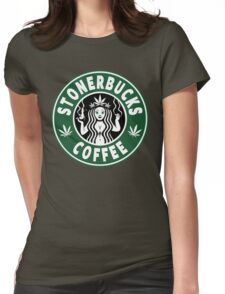 Stonerbucks Coffee Womens Fitted T-Shirt