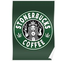 Stonerbucks Coffee Poster