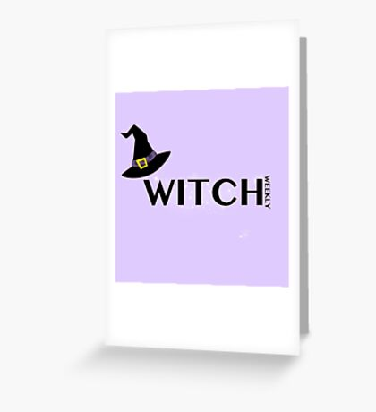 Witch Weekly Greeting Card