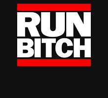 RUN BITCH (White) Unisex T-Shirt