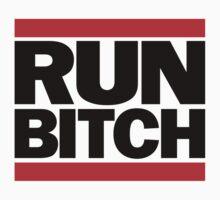 RUN BITCH (Black) by BiggStankDogg