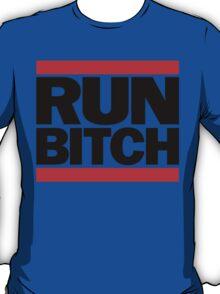 RUN BITCH (Black) T-Shirt