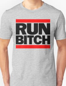 RUN BITCH (Black) T-Shirt