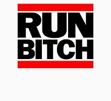 RUN BITCH (Black) Unisex T-Shirt