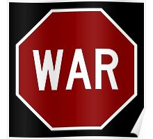 Stop War Sign White Border Poster