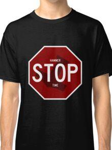 Stop Hammer Time Mjölnir Classic T-Shirt