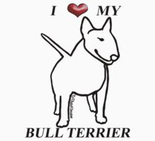 I (Heart) My Bull Terrier White Tee/Sticker 1  by KatherineGV