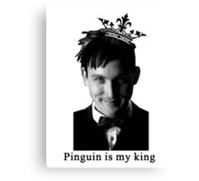 Pingouin is my King Canvas Print
