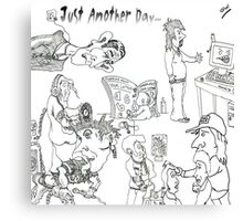 Cartoon Collection..Just Another Day. Canvas Print