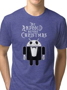The Android Before Christmas  Tri-blend T-Shirt