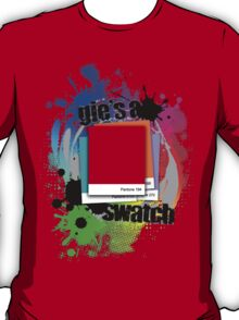"""Gie's a Swatch"" – Red T-Shirt"