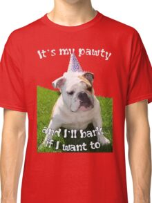 It's My Pawty  Classic T-Shirt