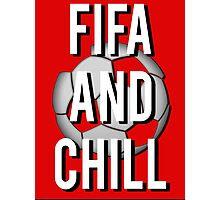 Fifa And Chill Photographic Print