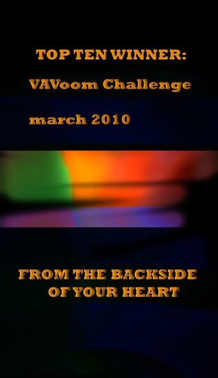Vibration in Art and Verse - VAVoom!-FROM THE BACK SIDE OF YOUR HEART