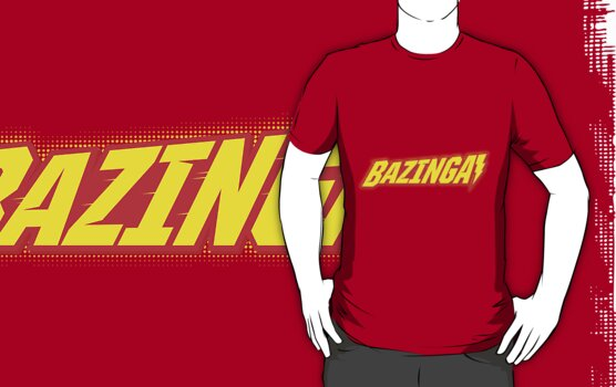 work.5628469.1.fig,red,mens,fbfbfb.bazinga v3 Xmas #WishList: 30 Top Redbubble T shirt Designs