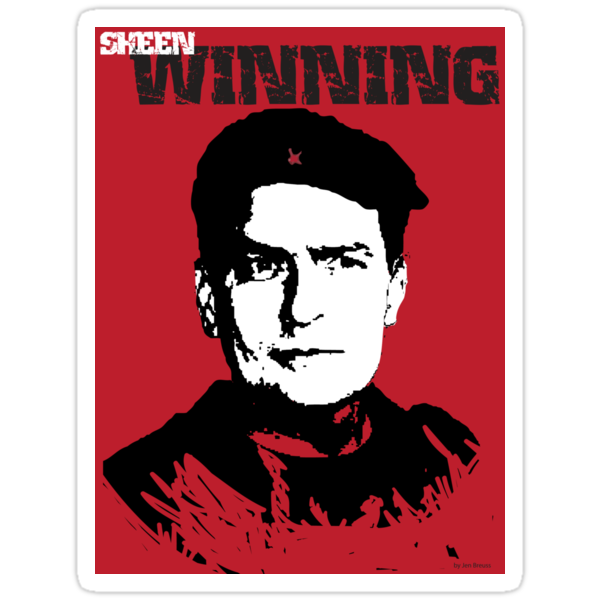 charlie sheen winning t shirt. Sticker: Winning Charlie Sheen