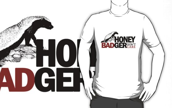funny honey badger pictures. Honey Badger Don#39;t Care by