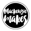MackenzieMakes