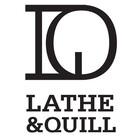 latheandquill