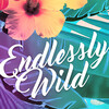 EndlesslyWild