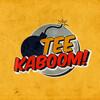 Tee Kaboom!