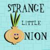 StrangeLilOnion