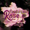 FandomizedRose