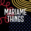 MariameThings