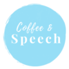 Coffee &  Speech