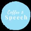 Coffee &  Speech